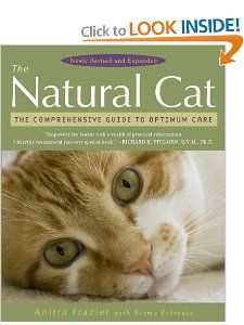 Best thing I've found for holistic, natural healing and care for cats - even touches on cat psychology and communication -- very interesting and informative -- packed with useful information. You can find it on Amazon.com for as little as $6.25!