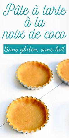 Pâte à tarte sucrée à la noix de coco // Sans gluten, sans lactose - 22 v'la Scarlett l Live good eat good