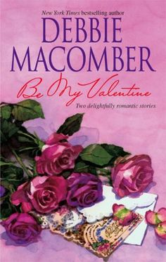 Be My Valentine - My Funny Valentine & My Hero - Debbie Macomber Valentines Day Book, My Funny Valentine, Great Books To Read, My Books, Christian Films, Debbie Macomber, Holiday Movie, Try To Remember, Book Images