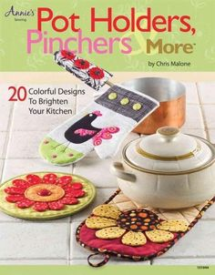 Too cute to hide under a hot pot, the unique and fun pot holder sets featured in this book can be made with small pieces of fabric. Great as gifts or to keep at home, each project can be customized us
