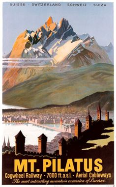 Mt. Pilatus - Vintage travel poster