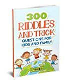 Free Kindle Book -   Riddles and Brain Teasers: 300 Riddles and Trick Questions for Kids and Family (Riddles Series Book 4)