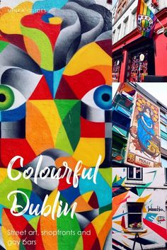 Colourful Dublin: street art, shopfronts and gay bars