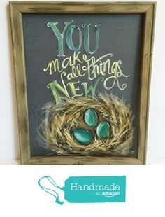 You make all things New,Spring time art,robin's nest ,hand painted window screen, rustic art,teal blue and brown from RebecaFlottArts http://www.amazon.com/dp/B01DTVDJPE/ref=hnd_sw_r_pi_dp_YRZaxb00K5KW0 #handmadeatamazon