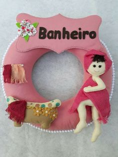 Banheiro Bathroom Crafts, Hello Dolly, Door Signs, E Design, Felt Crafts, Flamingo, Projects To Try, Arts And Crafts, Christmas Ornaments