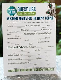 Mad Libs wedding advice SO CUTE! For the time before the bride heads down the isle. Drop in a box by the guest book at the reception.