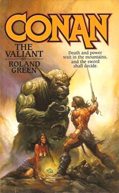 Conan The Valiant by Roland Green / Book cover / 1989 (Ken Kelly)