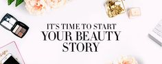 Start Your Beauty Story
