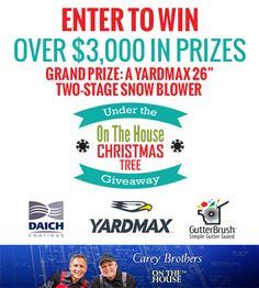 """Grand Prize Winner receives: YARDMAX Two-Stage Snow Blower – 26"""" with Dashboard, (""""AVR"""" $549.) Daich Coatings Spread Stone Countertop Kit (""""AVR"""" $200) Gutterbrush 60 ft. of Simple Gutter Protection for Standard Residential Gutters (""""AVR"""" $215) Second Prize Winners (3) Daich Coatings Spread Stone Countertop Kit (""""AVR"""" $200) Gutterbrush 60 ft. of Simple Gutter Protection for Standard Residential Gutters (""""AVR"""" $215) Third Prize Winners (6) Daich Coatings Spread Stone Countertop Kit (""""AVR""""…"""