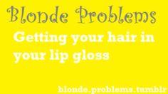 Blonde Problems