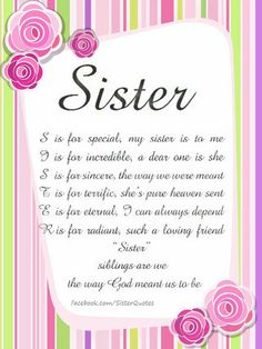 Prayers For My Sister, I Love You Sister, Sister Poems, Sister Quotes Funny, Friend Poems, Dear Sister, Sister Sayings, Happy Birthday Wishes Sister, Birthday Poems
