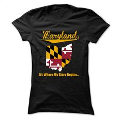 as Maryland your home town T Shirt, Hoodie, Sweatshirts - personalized t shirts #hoodie #Tshirt