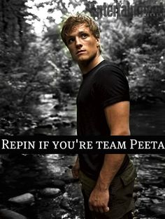YEP TEAM PEETA.... I relate to Gale with my stubbornness and loyalty, but I KNOW Peeta is what Katniss needs.