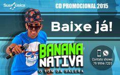 BANANA NATIVA  http://suamusica.com.br/banananativacapelase