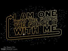 I Am One With The Force T-Shirt - http://teecraze.com/one-force-t-shirt/ -  Designed by TShirt Laundry    #tshirt #tee #art #fashion #TCRZ #clothing #apparel #StarWars