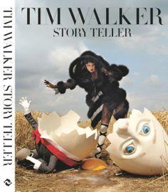 Beautiful books: Tim Walker Story Teller