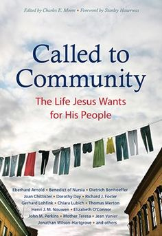 Called to Community by Charles Moore.  The selections in this volume are, by and large, written by practitioners – people who have pioneered life in intentional community and have discovered in the nitty-gritty of daily life what it takes to establish, nurture, and sustain a Christian community over the long haul. 2017 Illumination Medalist.