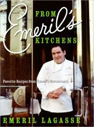 From Emeril's Kitchens: Favorite Recipes from Emeril's Restaurants