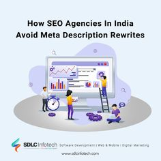 Here is how the best SEO agencies in India avoid meta description rewrites and why SDLC Infotech is the best SEO agency in India for perfect on page SEO. Content Marketing, Social Media Marketing, Web Mobile, Seo Consultant, Best Seo Company, On Page Seo, Seo Agency, Digital Marketing Services, Search Engine Optimization