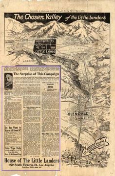 "The Chosen Valley of the Little Landers, Los Angeles Evening Express, May 3, 1913. William E. Smythe started the movement known as ""Little Lands."" This advertisement beckons prospective colony members with inexpensive quarter-acre plots, soft water, ""high social and intellectual life"" and all the enticements of country living. Little Landers Historical Society. San Fernando Valley History Digital Library."