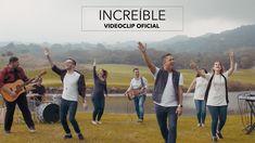 Increíble Feat Evan Craft Videoclip Oficial Miel San Marcos Youtube Miel San Marcos Letras De Música Cristiana Canciones Cristianas