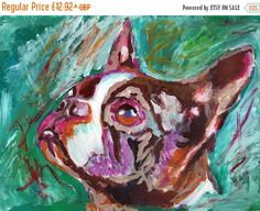CYBER MONDAY SALE Boston bull terrier gift, Dog Painting - Signed Print from original acrylic boston terrier dog painting… #dogs #etsy #art