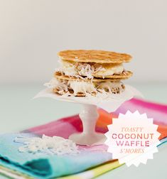 Toasty Coconut Waffle S'mores: Sandwich coconut marshmallows, white chocolate, and shredded coconut between Belgian Butter Waffle Cookies (these are from Trader Joe's). Um, hello sweet tooth...!