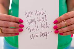 My Life Motto | Work Hard, Stay Sweet, Trust God, Love Deep  http://etsy.com/shop/allshewrotenotes