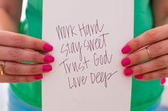 My Life Motto | Work Hard, Stay Sweet, Trust God, Love Deep  http://etsy.com/shop/allshewrotenotes
