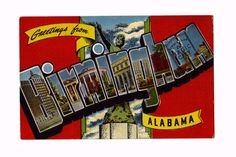 Vintage Greetings from Birmingham Alabama linen by Nickadizzy