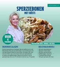 Heerlijke sperziebonen met rösti. www.sonjabakker.nl