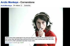 Hahaah cornerstone arctic monkeys ;)