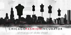 Chicago Fashion Incubator at Macy's Seeks Emerging Designers for 2013/14