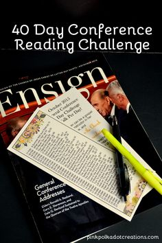 40 Day Conference Reading Challenge. A free printable bookmark, read one talk a day for 40 days. The Church of Jesus Christ of Latter Day Saints.
