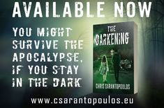 The Darkening by Chris Sarantopoulos Home Design, Night Shadow, Self Publishing, Horror Stories, Love Book, Great Books, Writing A Book, Book Quotes, Videos