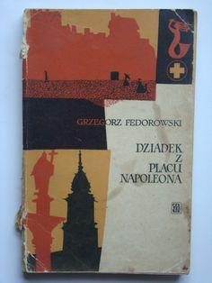 Grzegorz Fedorowski - Dziadek z Placu Napoleona