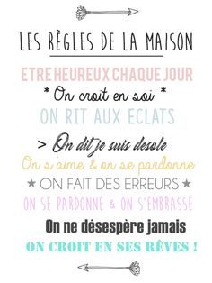 """Les règles de la maison"" version bienveillante [A imprimer gratuitement] ""The rules of the house"" benevolent version [A imprimer gratuitement] Best Quotes, Love Quotes, Montessori Education, Good Morning Quotes, Positive Attitude, Family Quotes, Quotations, Affirmations, Encouragement"