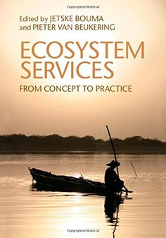Ecosystem Services: From Concept to Practice by Jetske A.... https://www.amazon.co.uk/dp/1107062888/ref=cm_sw_r_pi_dp_YS5mxb8DXJCST