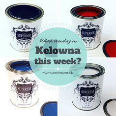 Whats HOT in Kelowna BC this week of July 30th??? Superior Chalk Paint Colours!
