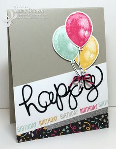 by Mary: Balloon Builders, It's My Party dsp, Balloon Bouquet punch, Hello You Thinlits - all from Stampin' Up!