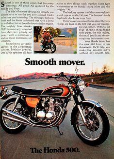 The Honda 500 Four - Smooth mover ad! Classic Honda Motorcycles, Honda Bikes, Vintage Motorcycles, Womens Motorcycle Helmets, Motorcycle Posters, Motorcycle Girls, Vintage Cycles, Vintage Bikes, Triumph Bonneville