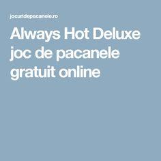 Always Hot Deluxe joc de pacanele gratuit online