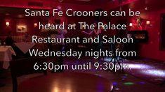 Santa Fe Crooners at The Palace Restaurant and Saloon.