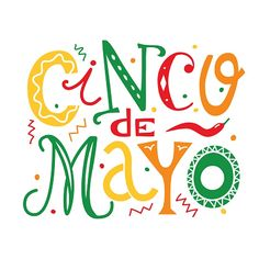 Cinco De Mayo Lettering Illustration Stock Vector - Illustration of text, holiday: 111575728 Wesley Chapel, Mexican Holiday, Color Quotes, Hand Drawn Lettering, Hanukkah, Menorah, How To Draw Hands, Graphic Design, Funny