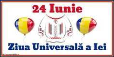 24 Iunie Ziua Universală a Iei