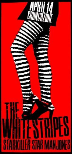 the white stripes. #gigposters #musicart #posters http://www.pinterest.com/TheHitman14/music-poster-art-%2B/
