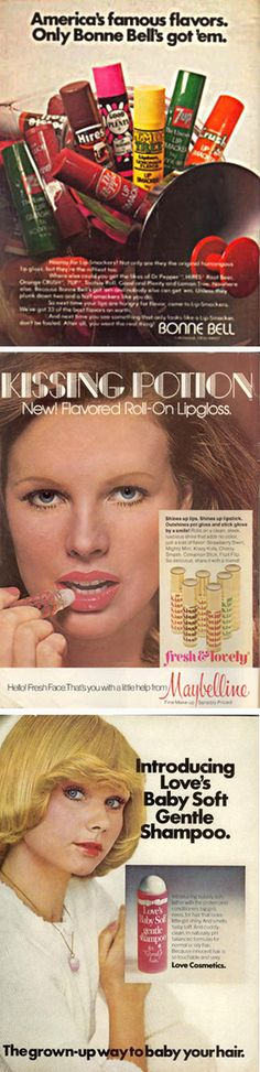 Lip Smackers, Kissing Potion and Love Baby Soft. Always had this in my book bag or purse.