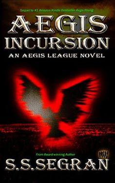Book Blast & Giveaway - Aegis Incursion by S.S. Segran
