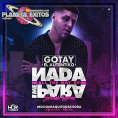 Gotay El Autentiko - Nada Me Para (Spanish Remix)