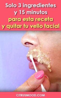 #encasa #remediosnaturales #sindolor #receta y #quitarvellofacial